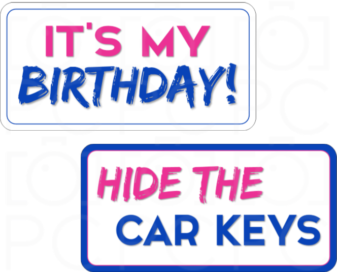 B-Stock - It's My Birthday! / Hide the Car Keys