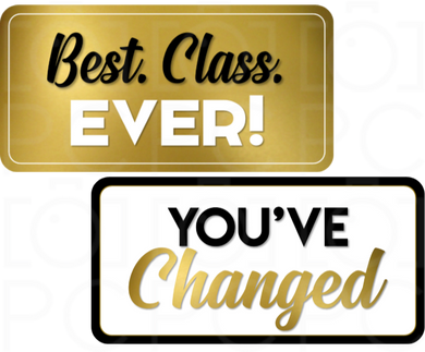 Best. Class. Ever! / You've Changed