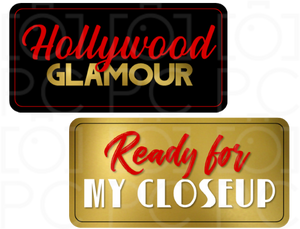 Hollywood Glamour / Ready for my Closeup