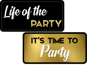 Life of the Party / It's Time to Party