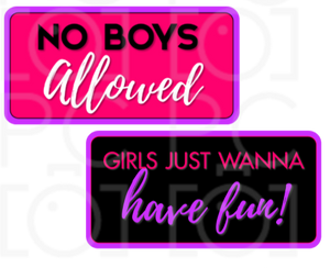 B-Stock - No Boys Allowed / Girls just wanna have fun!