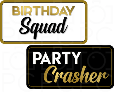 Birthday Squad / Party Crasher
