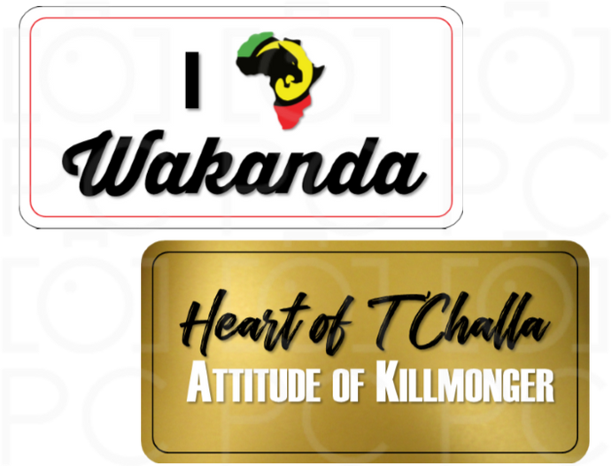 B-Stock I ❤ Wakanda / Heart of T'Challa... Attitude of Killmonger