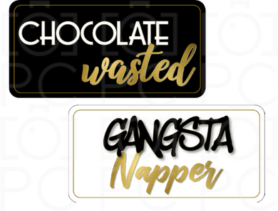Chocolate Wasted / Gangsta Napper