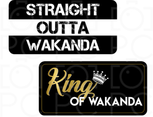 Straight Outta Wakanda / King of Wakanda
