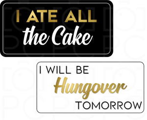 B-Stock - I Ate All the Cake / I Will Be Hungover Tomorrow
