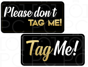Please Don't Tag Me! / Tag Me!
