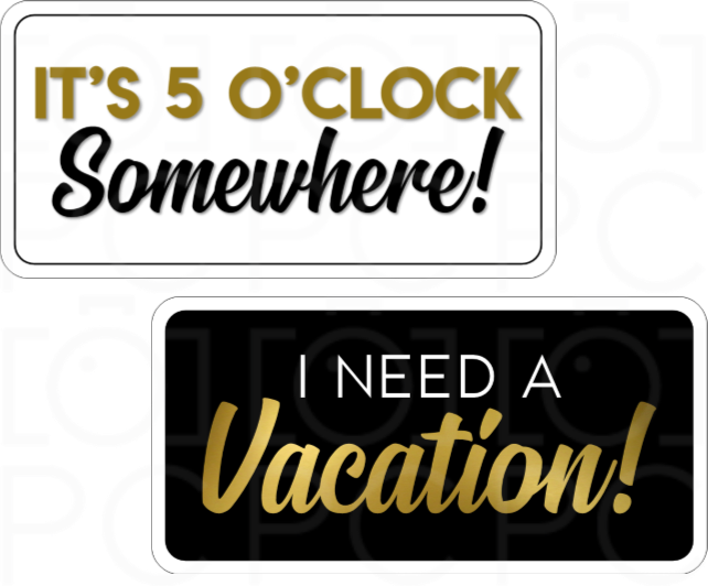 B-Stock - 5 o'Clock Somewhere / I Need a Vacation!