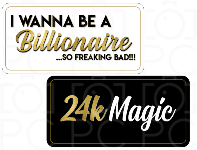 B-Stock I wanna be a Billionaire / 24k Magic