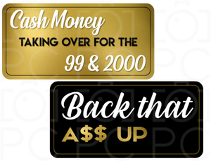 B-Stock - Cash Money taking over / Back that A$$ Up