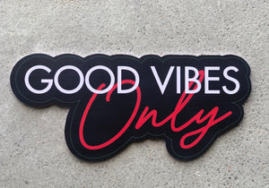 B-Stock Good Vibes Only Word Prop