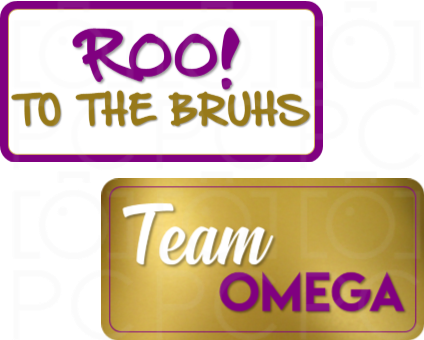 Roo! To the Bruhs! / Team Omega