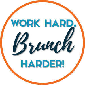 B-Stock - Word Hard. Brunch Harder / Let's Get Brunched Up