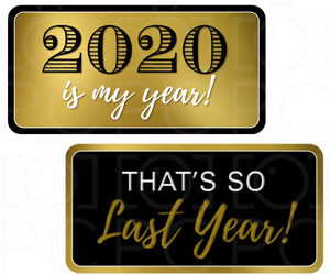 B-Stock - 2020 is my year! / That's So Last Year!
