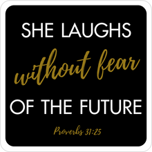 Load image into Gallery viewer, B-Stock - I can do all things through Christ / She laughs without fear of the future