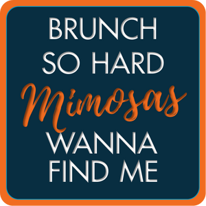 B-Stock - Brunch is Bae / Brunch so hard, Mimosas wanna find me
