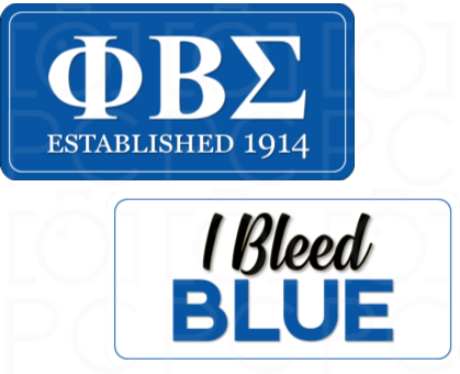 ΦΒΣ Established 1914 / I Bleed Blue