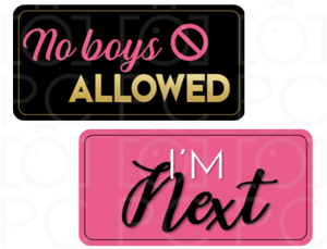 No Boys Allowed / I'm Next