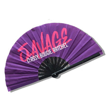 Load image into Gallery viewer, Savage {Classy. Boogie. Ratchet.} Satin Statement Fan