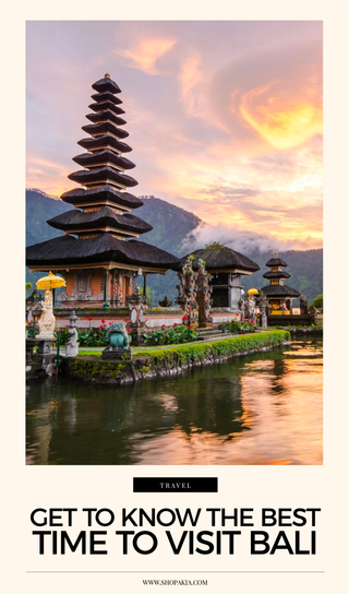 Get To Know The Best Time To Visit Bali