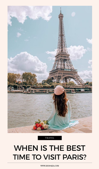 When Is the Best Time to Visit Paris?