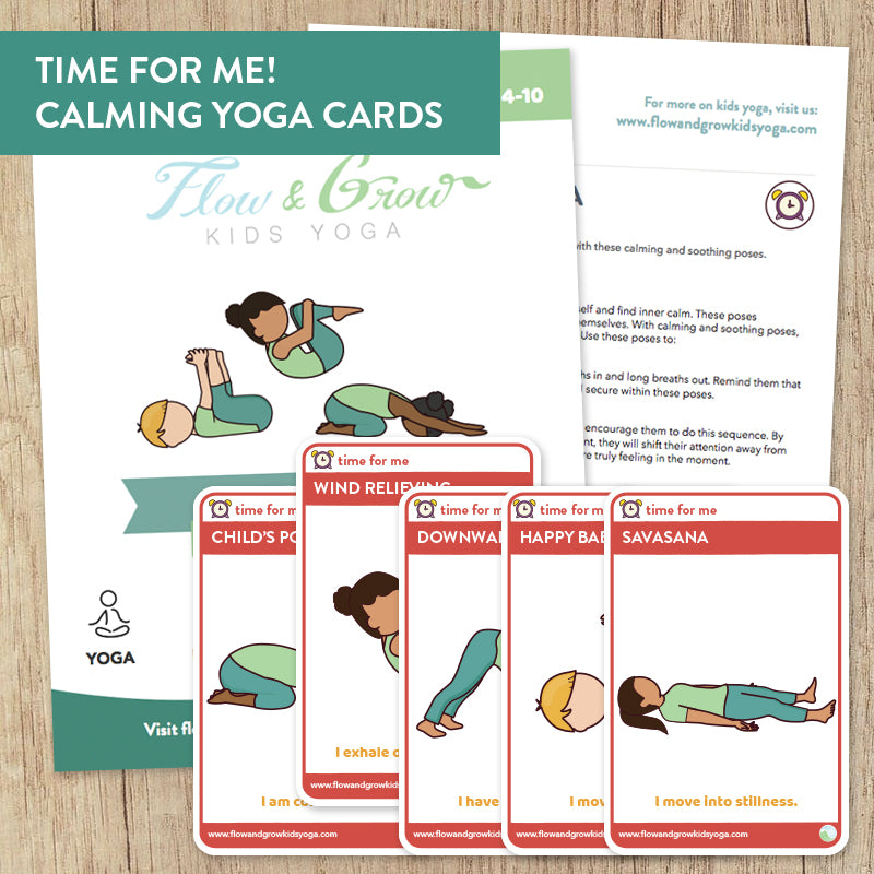 Time For Me Calming Yoga Cards Printable Yoga Cards For Kids Flow And Grow Kids Yoga