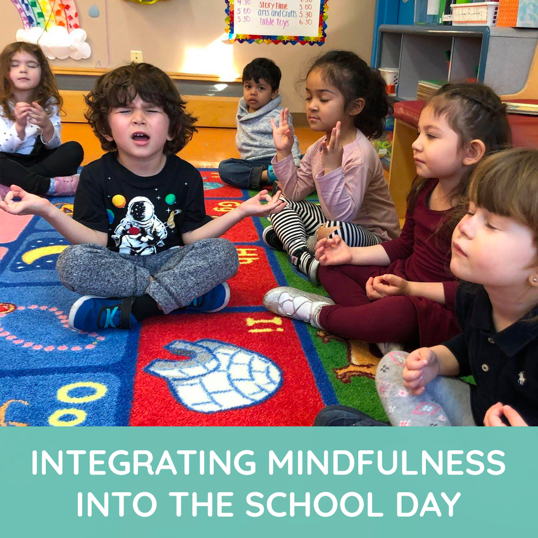 Integrating Mindfulness Into the School Day