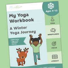 Load image into Gallery viewer, My Yoga Workbook: A Winter Yoga Journey