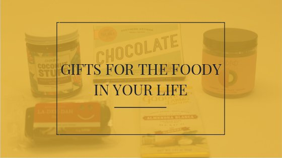 One-Stop Guide to Gifts for the Foody in Your Life