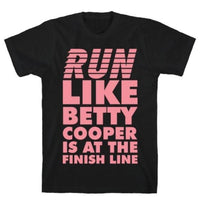RUN LIKE BETTY IS AT THE FINISH BLACK  T-SHIRT