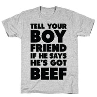 TELL YOUR BOYFRIEND GREY T-SHIRT