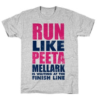 RUN LIKE PEETA MELLARK IS WAITING T-SHIRT