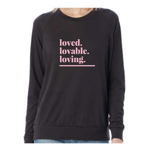 """Loved"" ECO-Fleece Sweatshirt"