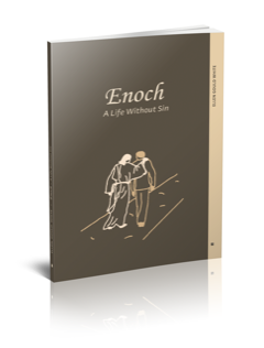 Enoch - A Life Without Sin