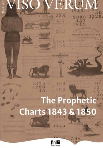 The Prophetic Charts of 1843 & 1850