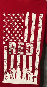 PRE ORDER Long Sleeve Red Classic W/ Remember Everyone Deployed Back