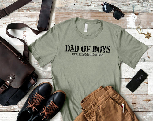 Dad Of Boys #raisinggentlemen