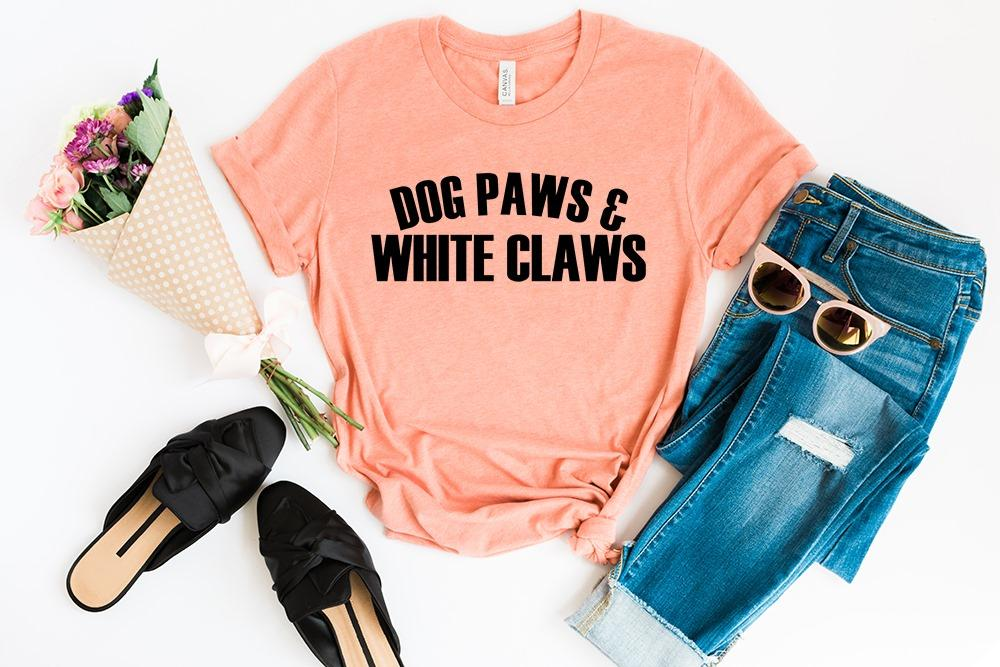 Dog Paws And White Claws Tee