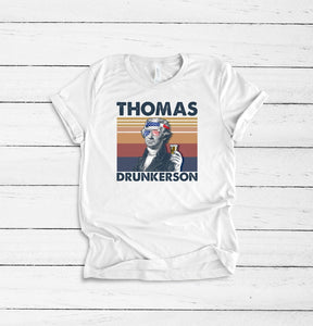 Thomas Drunkerson 4th Of July Tee