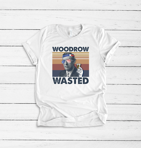 Woodrow Wasted - 4th July Drinking tee