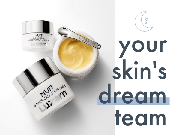 Your skin's dream team