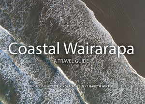 Coastal Wairarapa - A Travel Guide