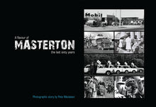 Load image into Gallery viewer, A flavour of Masterton, the last sixty years