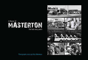 A flavour of Masterton, the last sixty years