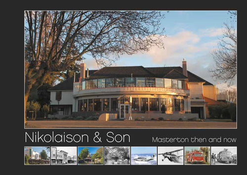 Nikolaison & Son - Masterton then & now