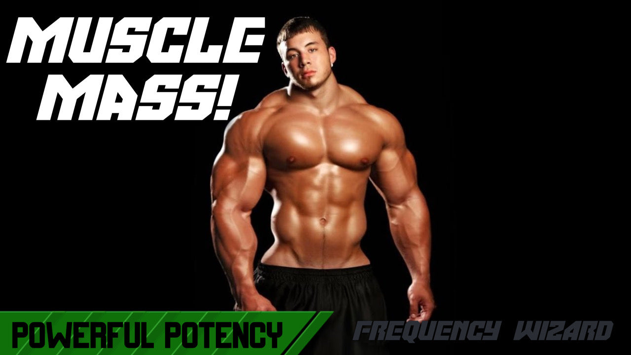 BUILD MUSCLE MASS FAST - SUBLIMINAL FREQUENCY WIZARD