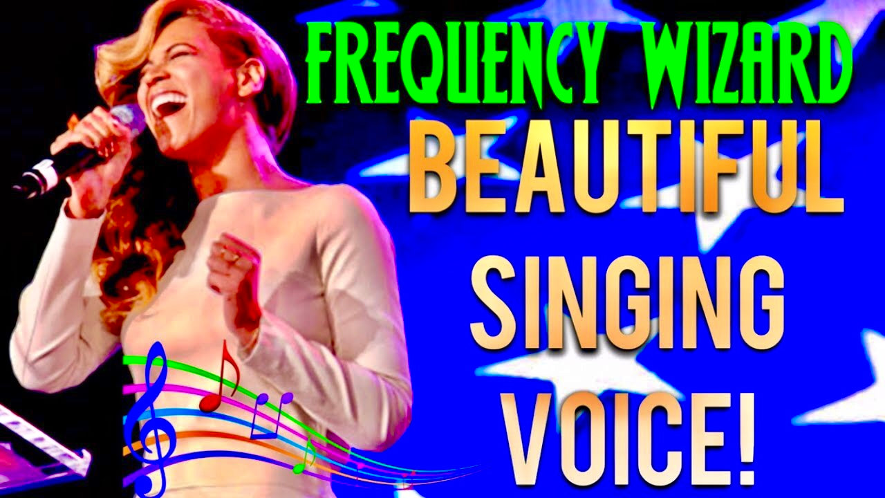 GET A BEAUTIFUL SINGING VOICE FAST! SUBLIMINAL AFFIRMATIONS HYPNOSIS MEDITATION BINAURAL BEATS - FREQUENCY WIZARD .jpg
