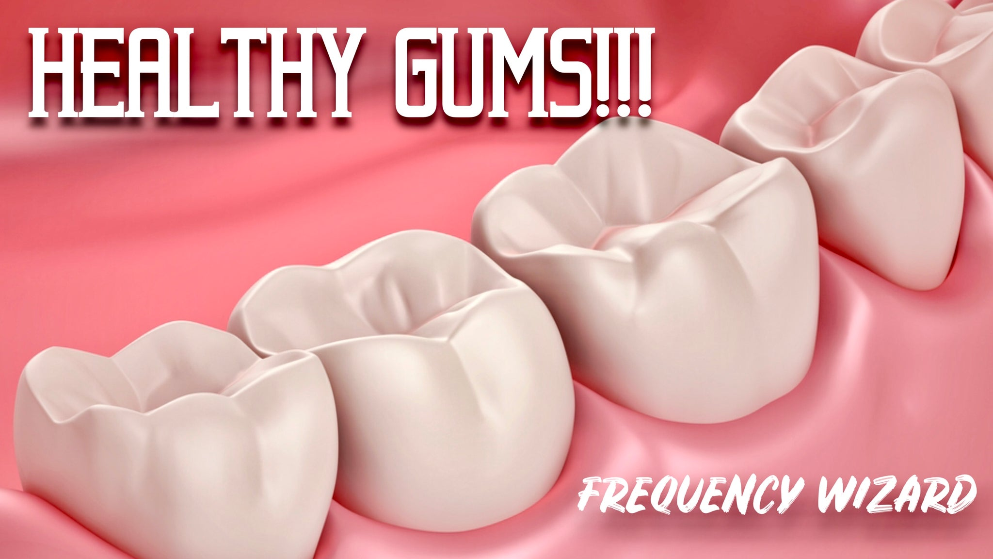 GET HEALTHY GUMS FAST! PREVENT / ELIMINATE GINGAVITIS, PERIODONTITIS, BLEEDING, SWELLING AND SENSITIVITY! SUBLIMINAL FREQUENCY WIZARD