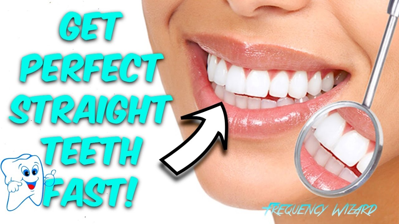 GET PERFECT STRAIGHT TEETH WITHOUT BRACES FAST! SUBLIMINAL - FREQUENCY WIZARD