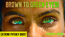 Load image into Gallery viewer, BROWN TO AMAZING SEA GREEN EYES TRANSFORMATION BIOKINESIS SUBLIMINAL HYPNOSIS -CHANGE YOUR EYE COLOR - FREQUENCY WIZARD
